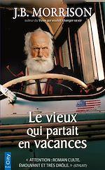 Télécharger le livre :  Le vieux qui partait en vacances