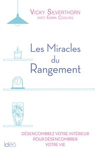 Téléchargez le livre numérique:  Les miracles du rangement