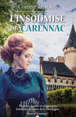 L'insoumise de Carennac | Javelaud, Corinne. Auteur
