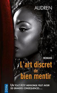 Télécharger le livre : L'art discret de bien mentir