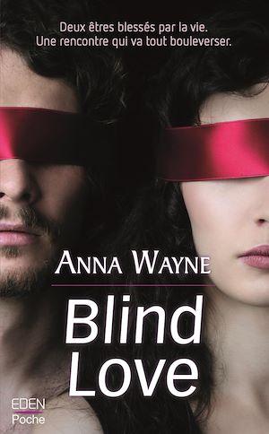 Téléchargez le livre :  Blind love