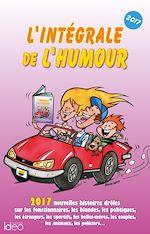 Télécharger le livre :  L'intégrale de l'humour édition 2017