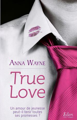 Téléchargez le livre :  True Love