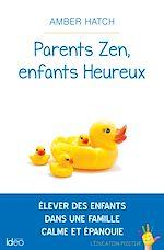 Télécharger le livre :  Parents zen, enfants heureux