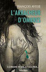 Télécharger le livre :  L'arracheur d'ombres