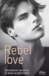 Télécharger le livre : Rebel love