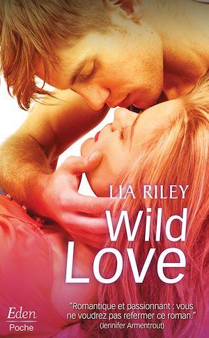 Téléchargez le livre :  WILD LOVE