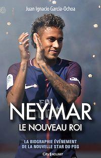 Télécharger le livre : Neymar, le nouveau roi