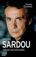 Télécharger le livre :  Michel Sardou, sur des airs populaires