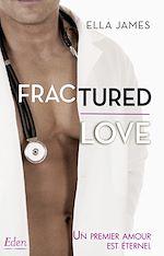 Télécharger le livre :  Fractured love