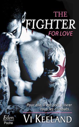Téléchargez le livre :  The fighter for love