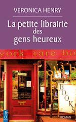 Télécharger le livre :  La petite librairie des gens heureux