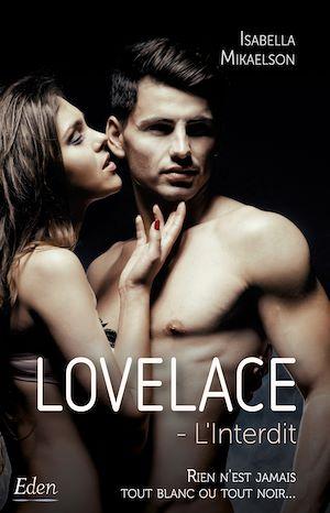 Téléchargez le livre :  Lovelace: l'interdit