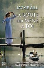 Télécharger le livre :  La route qui mène à toi