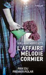 Télécharger le livre :  L'affaire Mélodie Cormier