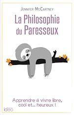 Télécharger le livre :  La petite philosophie du paresseux