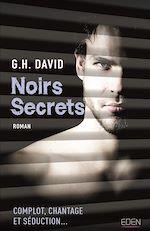 Télécharger le livre :  Noirs secrets