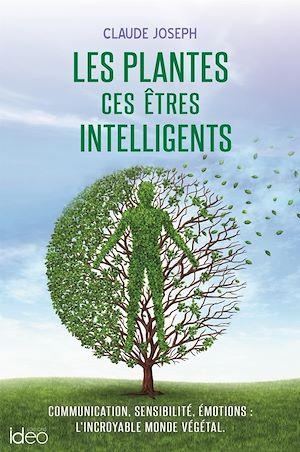 Téléchargez le livre :  Les plantes ces êtres intelligents