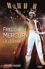 Télécharger le livre :  Freddie Mercury, la légende