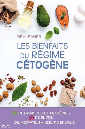 Téléchargez le livre :  Les bienfaits du régime cétogène