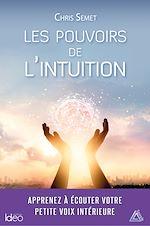 Télécharger le livre :  Les pouvoirs de l'intuition