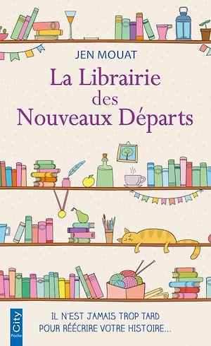 Téléchargez le livre :  La librairie des nouveaux départs
