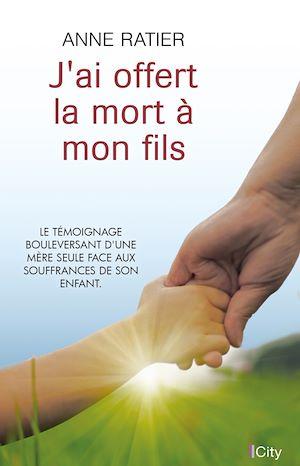 Téléchargez le livre :  J'ai offert la mort à mon fils