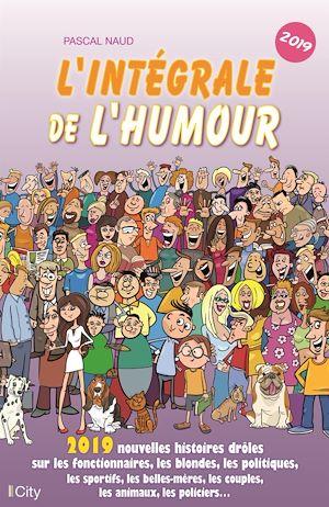 Téléchargez le livre :  L'intégrale de l'humour 2019