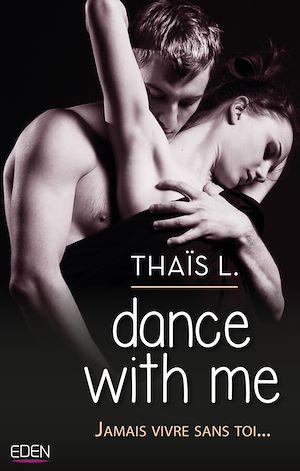 Téléchargez le livre :  Dance with me