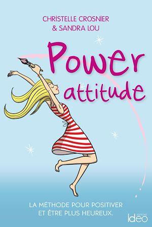 Téléchargez le livre :  Power attitude