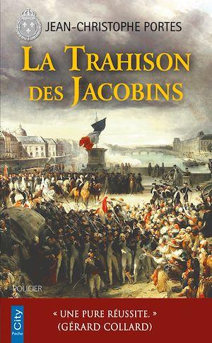 La trahison des Jacobins (T.5)   Portes, Jean-Christophe