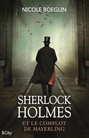 Sherlock Holmes et le complot de Mayerling | Boeglin, Nicole. Auteur