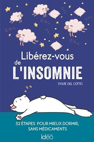 Téléchargez le livre :  Libérez-vous de l'insomnie