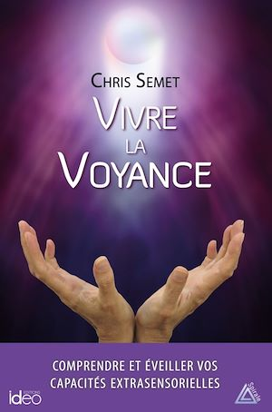 Téléchargez le livre :  Vivre la voyance