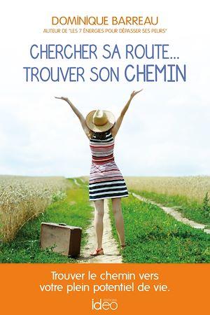 Téléchargez le livre :  Chercher sa route... trouver son chemin