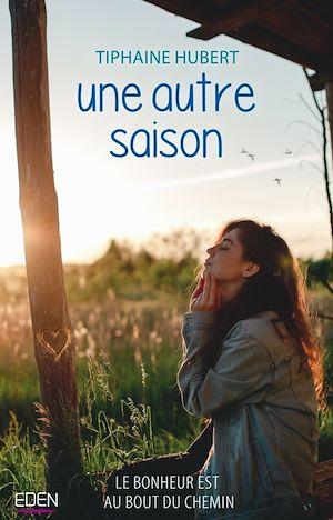 Une autre saison | Hubert, Tiphaine. Auteur
