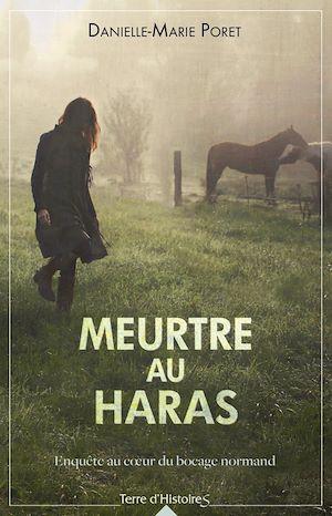 Téléchargez le livre :  Meurtre au haras