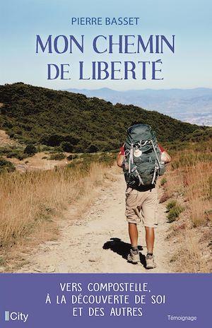 Mon chemin de liberté