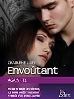 Télécharger cet ebook : Envoutant (Again - t2)