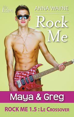 Télécharger le livre :  Rock Me 1.5