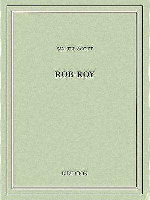 Téléchargez le livre :  Rob-Roy
