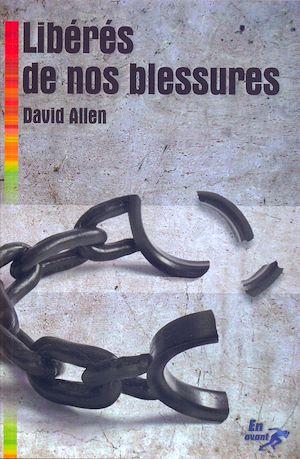 Téléchargez le livre :  Libérés de nos blessures