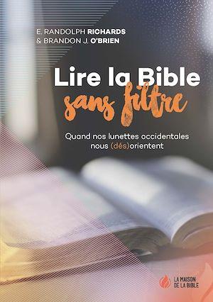 Téléchargez le livre :  Lire la Bible sans filtre