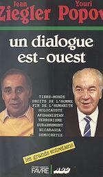 Télécharger le livre :  Un dialogue Est-Ouest