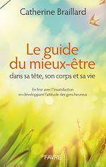 Télécharger le livre :  Guide du mieux-être dans sa tête, son corps et sa vie