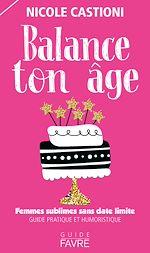 Télécharger le livre :  Balance ton âge