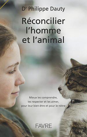Téléchargez le livre :  Réconcilier l'homme et l'animal