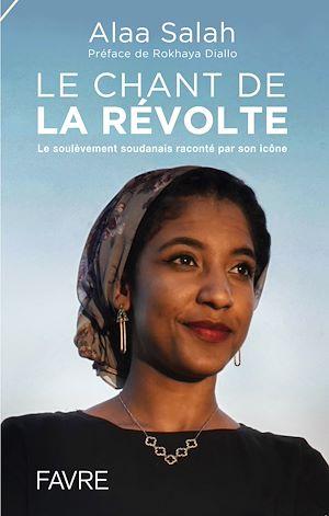 Téléchargez le livre :  Le chant de la révolte - Le soulèvement soudanais raconté par son icône