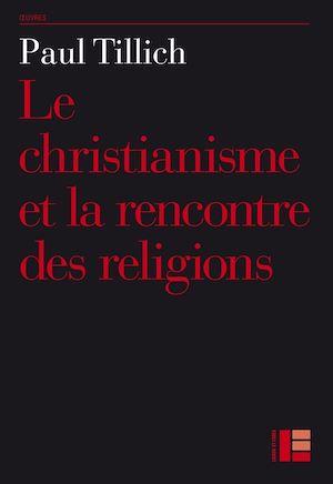 Téléchargez le livre :  Le christianisme et la rencontre des religions