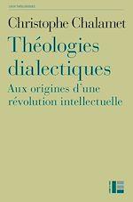 Télécharger le livre :  Théologies dialectiques